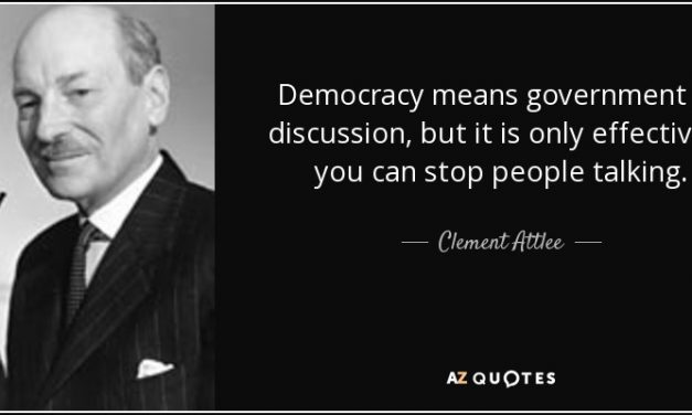 Democracy means Government by Discussion